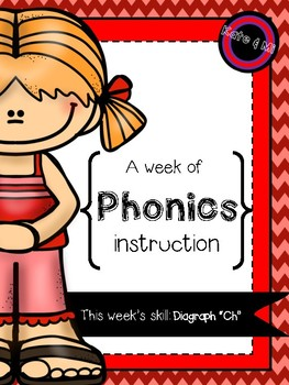 "My week of phonics: Digraph ""Ch"""