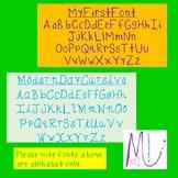MyFirstFont and ModernDayCursive Fonts