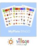 Nutrition Lesson: MyPlate BINGO