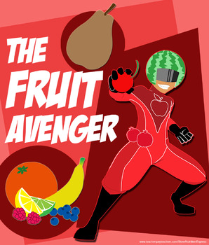 MyPlate Superheroes: Fruit Avenger