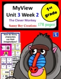 MyView Literacy Unit 3 Week 2 First Grade