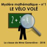 Mystère mathématique no1 - LE VÉLO VOLÉ