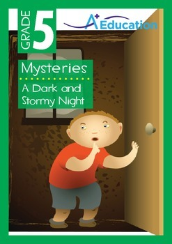 Mysteries - A Dark Stormy Night - Grade 5