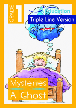 Mysteries - A Ghost (I) - Grade 1 (with 'Triple-Track Writing Lines')