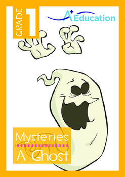 Mysteries - A Ghost - Grade 1