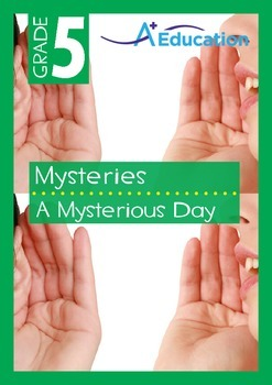 Mysteries - A Mysterious Day - Grade 5