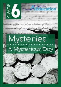 Mysteries - A Mysterious Day - Grade 6