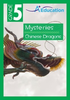 Mysteries - Chinese Dragons - Grade 5