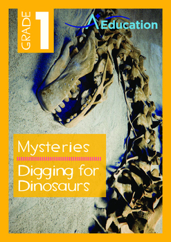 Mysteries - Digging for Dinosaurs - Grade 1