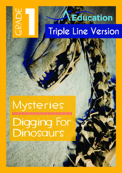 Mysteries - Digging For Dinosaurs - Grade 1 (with 'Triple-Track Writing Lines')