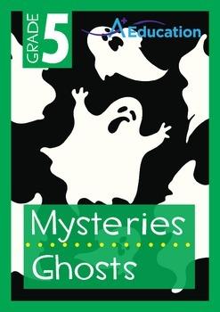 Mysteries - Ghosts - Grade 5