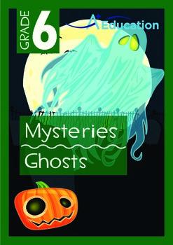 Mysteries - Ghosts - Grade 6