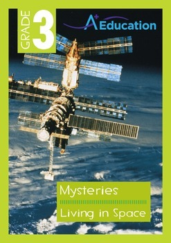 Mysteries - Living in Space - Grade 3