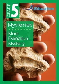 Mysteries - Mass Extinction Mystery - Grade 5