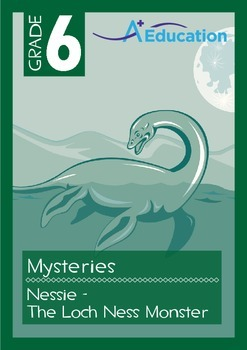 Mysteries - Nessie: The Loch Ness Monster - Grade 6