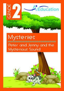 Mysteries - Peter and Jenny and the Mysterious Sound - Grade 2