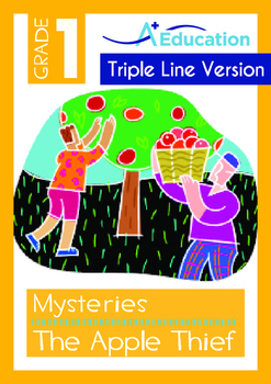 Mysteries - The Apple Thief (I) - Grade 1 (with 'Triple-Track Writing Lines')