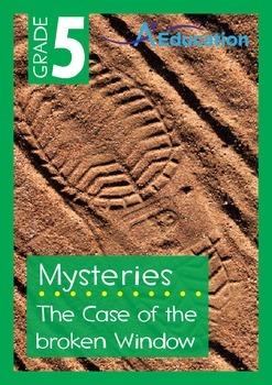 Mysteries - The Case of the Broken Window - Grade 5