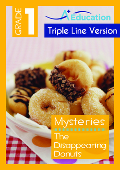 Mysteries - The Disappearing Donuts - Grade 1 ('Triple-Track Writing Lines')