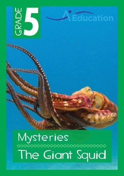 Mysteries - The Giant Squid - Grade 5