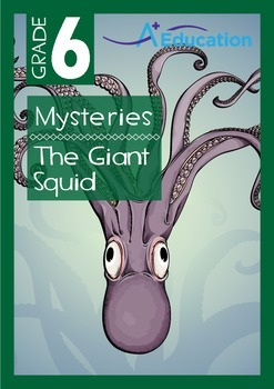 Mysteries - The Giant Squid - Grade 6