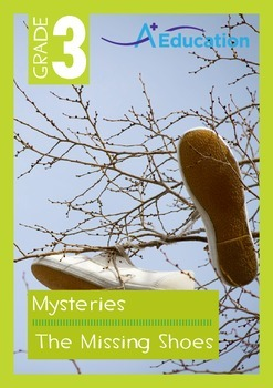 Mysteries - The Missing Shoes - Grade 3