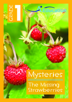 Mysteries - The Missing Strawberries - Grade 1