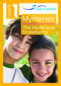 Mysteries - The Mysterious Strawberry - Grade 1