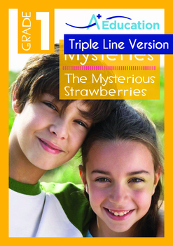 Mysteries - The Mysterious Strawberries - Grade 1 ('Triple-Track Writing Lines')