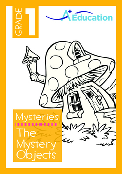 Mysteries - The Mystery Objects - Grade 1