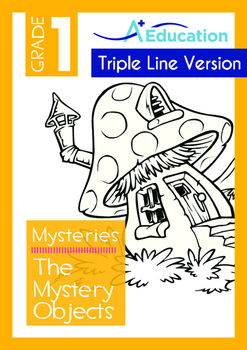 Mysteries - The Mystery Objects (I) - Grade 1 ('Triple-Track Writing Lines')