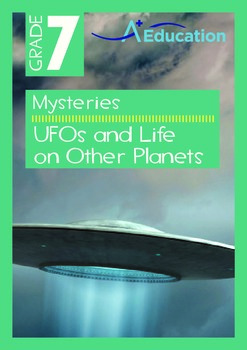 Mysteries - UFOs and Life on Other Planets - Grade 7
