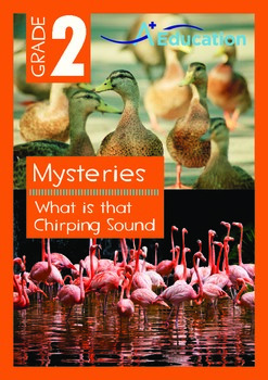 Mysteries - What is that Chirping Sound? - Grade 2