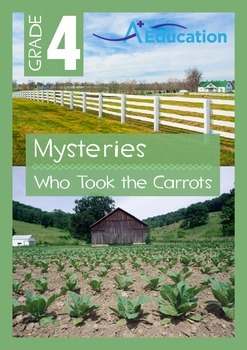 Mysteries - Who Took the Carrots - Grade 4
