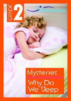 Mysteries - Why Do We Sleep (I) - Grade 2