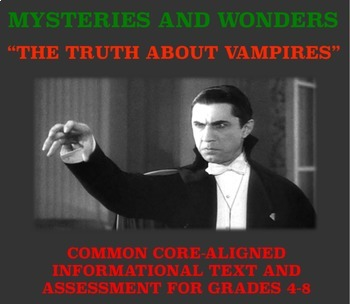 Mysteries and Wonders Passage and Assessment #20: The Truth About Vampires