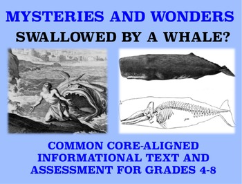 Mysteries and Wonders Passage and Assessment #22: Swallowed By A Whale?