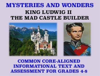 Mysteries and Wonders Passage and Assessment #25: Ludwig: The Mad Castle Builder