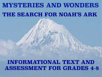 Mysteries and Wonders Passage and Assessment #38: The Search for Noah's Ark