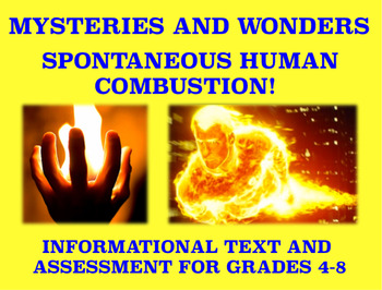 Mysteries and Wonders Passage and Assessment #40: Spontaneous Human Combustion
