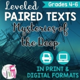 Paired Texts / Paired Passages: Mysteries of the Deep Leveled for Grades 4-6