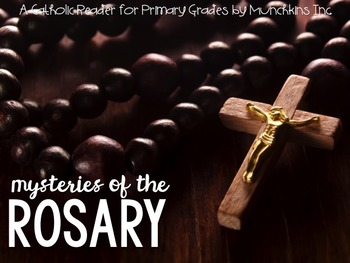 Mysteries of the Rosary {An Easy Reader for Primary Grades}