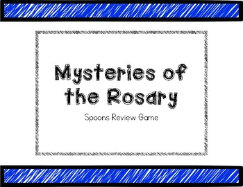 Mysteries of the Rosary - Spoon Review Game
