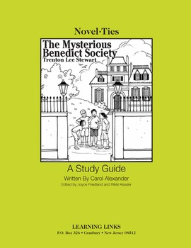 Mysterious Benedict Society - Novel-Ties Study Guide