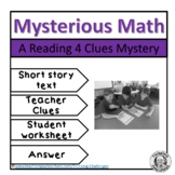 Mysterious Math Reading Mystery Comprehension Activity