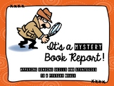 Mystery Book Report: Applying Reading Skills and Strategies to a Mystery Novel