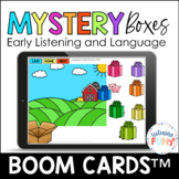 Mystery Boxes Early Language and Listening Boom Cards™