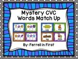 Mystery CVC Words Match up!