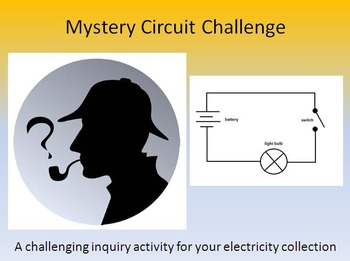 Mystery Circuit Challenge - a simple circuit inquiry activity