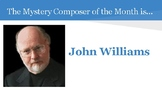 Mystery Composer of the Month - John Williams